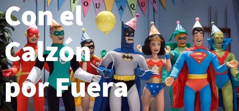 Con el Calzón por Fuera - Podcast en español de comics desde Mexico